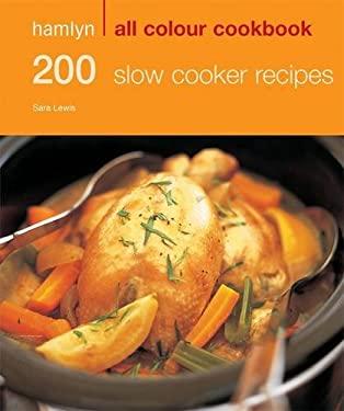 Hamlyn All Colour Cookbook 200 Slow Cooker Recipes 9780600620693