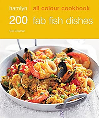 Hamlyn All Colour Cookbook 200 Fab Fish Dishes 9780600619321