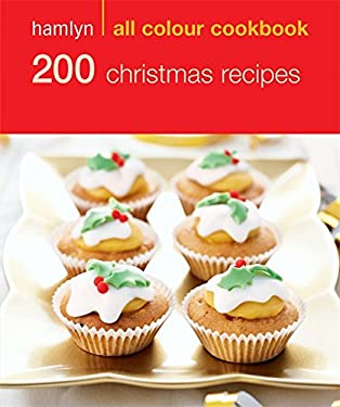 200 Christmas Recipes 9780600619383