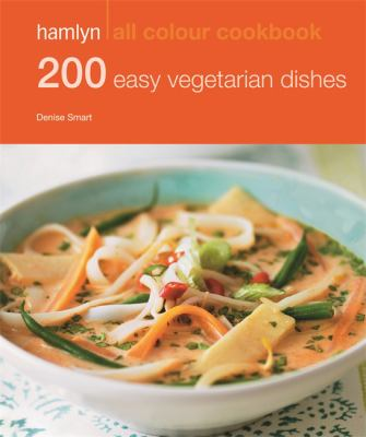 Hamlyn All Colour Cookbook: 200 Easy Vegetarian Dishes 9780600628200