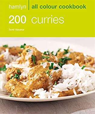 Hamlyn All Colour Cookbook 200 Curries: Over 200 Delicious Recipes and Ideas 9780600617280