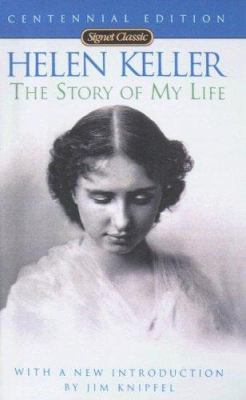 Helen Keller: The Story of My Life 9780606239974