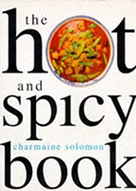 Hot and Spicy Book, the 9780600590262