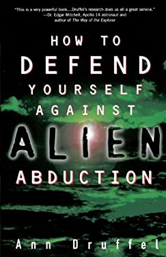 How to Defend Yourself Against Alien Abduction 9780609802632