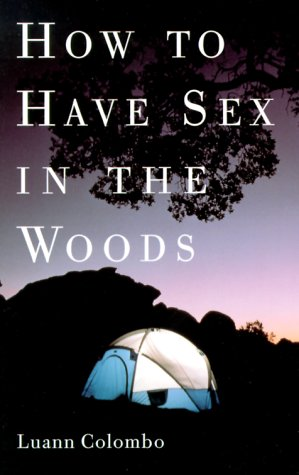 How to Have Sex in the Woods 9780609804025