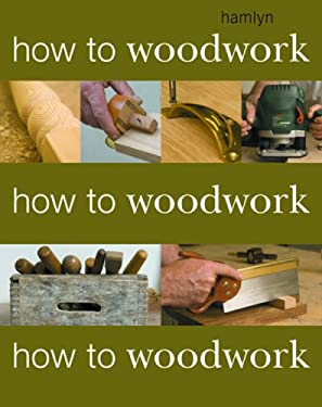 How to Woodwork 9780600615590