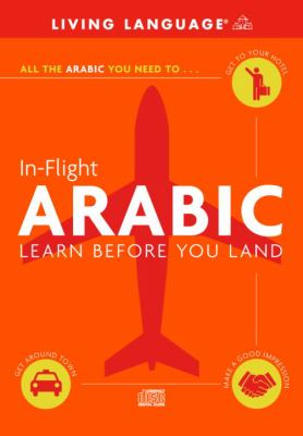 In-Flight Arabic: Learn Before You Land 9780609810644