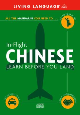 In-Flight Chinese: Learn Before You Land 9780609810743