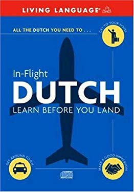 In-Flight Dutch: Learn Before You Land 9780609810989