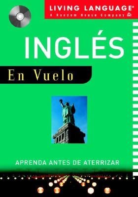 In-Flight Ingles: Learn Before You Land 9780609810705