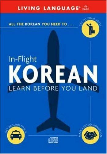 In-Flight Korean: Learn Before You Land 9780609810736