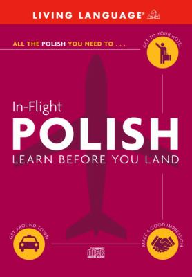 In-Flight Polish: Learn Before You Land 9780609810750