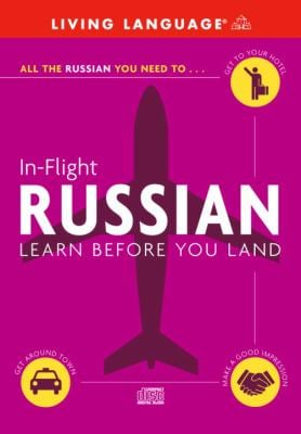 In-Flight Russian: Learn Before You Land