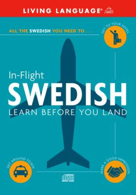 In-Flight Swedish: Learn Before You Land 9780609810965