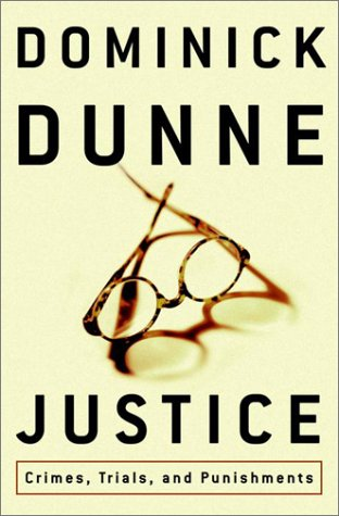 Justice: Crimes, Trials, and Punishments 9780609608739