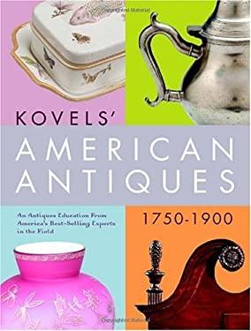 Kovels' American Antiques, 1750-1900 9780609808924