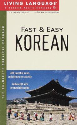 Living Language Fast & Easy Korean [With *] 9780609603444
