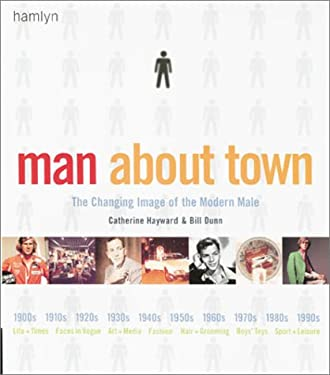 Man about Town: The Changing Image of the Modern Male 9780600598329
