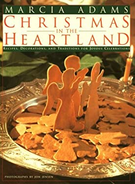 Marcia Adams' Christmas in the Heartland 9780609802618