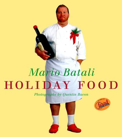 Mario Batali Holiday Food 9780609607749