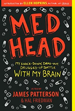 Med Head: My Knock-Down, Drag-Out, Drugged-Up Battle with My Brain 9780606145381