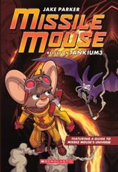 Missile Mouse 2: Rescue on Tankium3