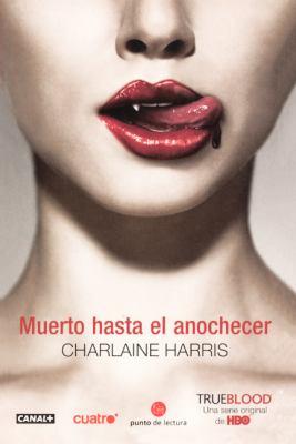 Muerto Hasta El Anochecer (Dead Until Dark) 9780606147767