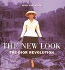 New Look - The Dior Revolution, the 9780600589785