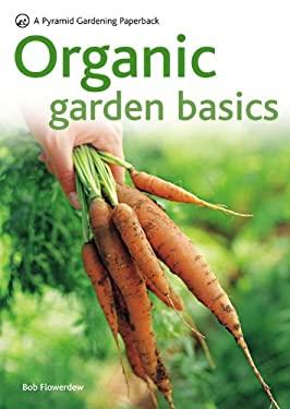 Organic Garden Basics 9780600620877