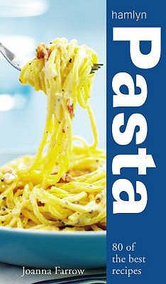 Pasta: Over 80 of the Best Recipes 9780600615965