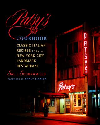 Patsy's Cookbook: Classic Italian Recipes from a New York City Landmark Restaurant 9780609609545
