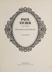 Paul Storr, 1771-1844, Silversmith and Goldsmith,