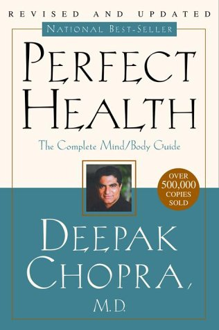 Perfect Health--Revised and Updated: The Complete Mind Body Guide 9780609806944