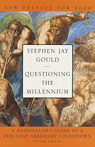 Questioning the Millennium: A Rationalist's Guide to a Precisely Arbitrary Countdown (Revised Edition) 9780609605417