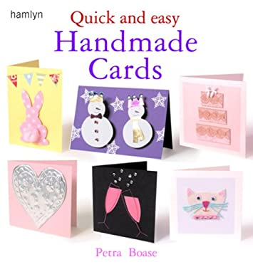 Quick and Easy Handmade Cards 9780600612438