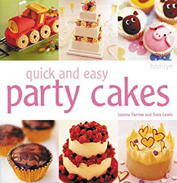 Quick and Easy Party Cakes: 9780600615651