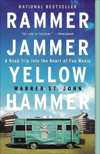 Rammer Jammer Yellow Hammer: A Road Trip Into the Heart of Fan Mania 9780609807132