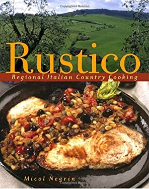 Rustico: Regional Italian Country Cooking 9780609609446