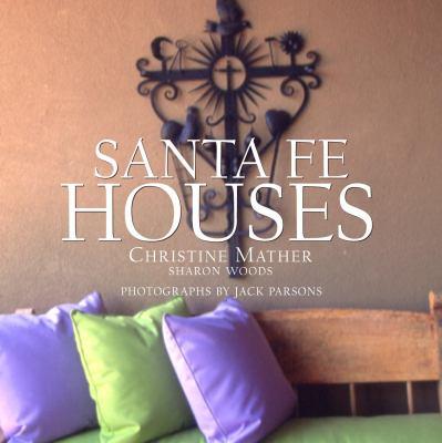 Santa Fe Houses 9780609606476
