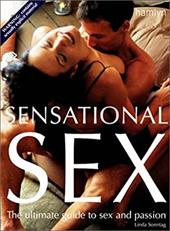 Sensational Sex: The Ultimate Guide to Sex and Passion 2240412