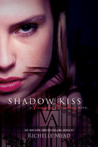 Shadow Kiss 9780606089449