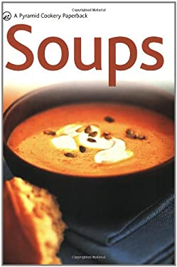 Soups: A Pyramid Paperback 9780600619550