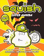 Squish: Super Amoeba 13790552