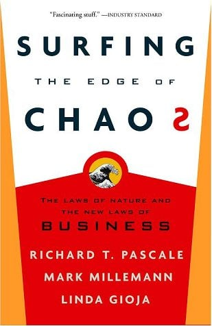 Surfing the Edge of Chaos: The Laws of Nature and the New Laws of Business 9780609808832