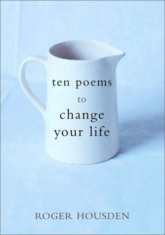 Ten Poems to Change Your Life 9780609609019