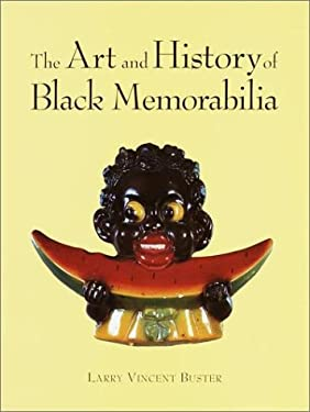 The Art and History of Black Memorabilia 9780609604250