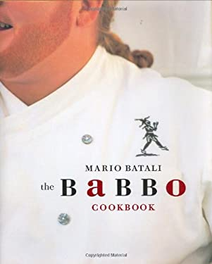The Babbo Cookbook 9780609607756