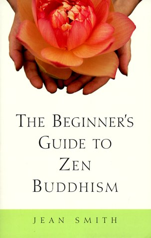 The Beginner's Guide to Zen Buddhism 9780609804667