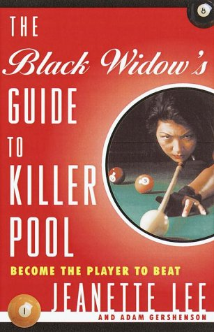 The Black Widow's Guide to Killer Pool: Become the Player to Beat 9780609805060