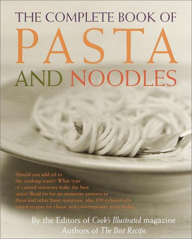 The Complete Book of Pasta and Noodles 9780609600641